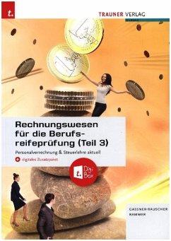 Rechnungswesen für die Berufsreifeprüfung + digitales Zusatzpaket + E-Book - Gassner-Rauscher, Barbara; Rammer, Elke