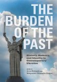 The Burden of the Past (eBook, ePUB)