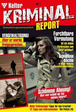 Kelter Kriminial Report 1 - Kriminalroman