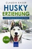 Husky Erziehung: Hundeerziehung für Deinen Husky Welpen (eBook, ePUB)