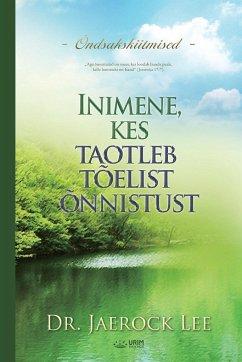 Inimene, kes taotleb tõelist õnnistust(Estonian) - Jaerock, Lee
