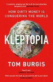 Kleptopia: How Dirty Money is Conquering the World (eBook, ePUB)
