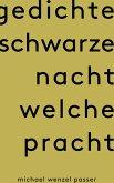 Gedichte Schwarze Nacht welche Pracht (eBook, ePUB)