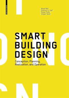 Smart Building Design (eBook, PDF) - Bali, Maad; Half, Dietmar A.; Polle, Dieter; Spitz, Jürgen