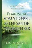 Et menneske, som stræber efter sande velsignelser(Danish)