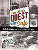 One Man's Quest to Keep You Safe (eBook, ePUB)