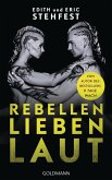 Rebellen lieben laut (eBook, ePUB)