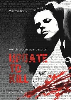 Update to kill (eBook, PDF) - Christ, Wolfram