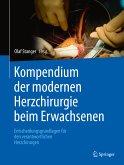 Kompendium der modernen Herzchirurgie beim Erwachsenen (eBook, PDF)