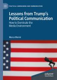 Lessons from Trump's Political Communication (eBook, PDF)