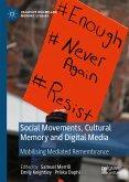 Social Movements, Cultural Memory and Digital Media (eBook, PDF)