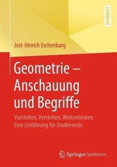 Geometrie - Anschauung und Begriffe (eBook, PDF) - Eschenburg, Jost-Hinrich