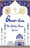 Der Heilige Koran auf Deutsch (eBook, ePUB)