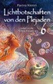 Lichtbotschaften von den Plejaden Band 6 (eBook, ePUB)