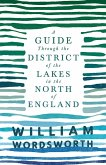 A Guide Through the District of the Lakes in the North of England (eBook, ePUB)