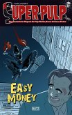 Super-Pulp 04: Easy Money (eBook, ePUB)