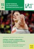 Kräftiger, schneller, ausdauernder - Entwicklung der muskulären Leistung im Hochleistungstraining (eBook, PDF)