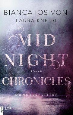 Dunkelsplitter / Midnight Chronicles Bd.3 (eBook, ePUB) - Iosivoni, Bianca; Kneidl, Laura