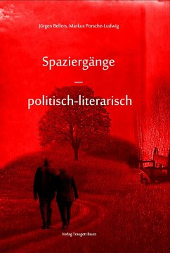Spaziergänge - (eBook, PDF) - Bellers, Jürgen; Porsche-Ludwig, Markus