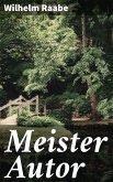 Meister Autor (eBook, ePUB)