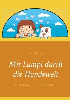 Mit Lumpi durch die Hundewelt (eBook, ePUB)