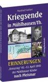 Kriegsende in Mühlhausen/Th. 1945 - ERINNERUNGEN