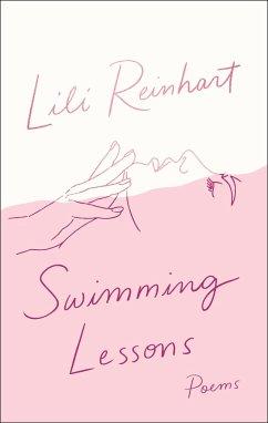 Swimming Lessons: Poems - Reinhart, Lili