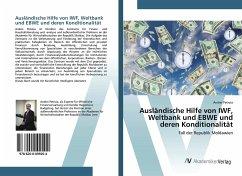 Ausländische Hilfe von IWF, Weltbank und EBWE und deren Konditionalität