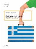 Griechisch aktiv - Schlüssel zu den Übungen