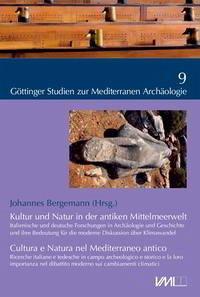 Kultur und Natur in der antiken Mittelmeerwelt