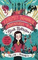 The Extremely Inconvenient Adventures of Bronte Mettlestone - Moriarty, Jaclyn
