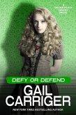 Defy or Defend: A Delightfully Deadly Novel (eBook, ePUB)