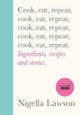 Cook, Eat, Repeat (eBook, ePUB)