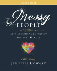Messy People - Women's Bible Study Leader Guide (eBook, ePUB)
