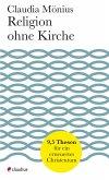 Religion ohne Kirche (eBook, ePUB)