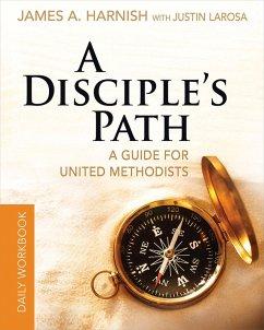 A Disciple's Path Daily Workbook (eBook, ePUB)