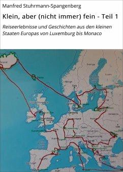 Klein, aber (nicht immer) fein - Teil 1 (eBook, ePUB) - Stuhrmann-Spangenberg, Manfred
