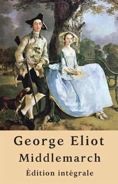 Middlemarch (Édition intégrale) (eBook, ePUB) - Eliot, George