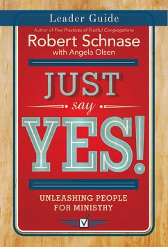 Just Say Yes! Leader Guide (eBook, ePUB)