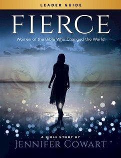 Fierce - Women's Bible Study Leader Guide (eBook, ePUB)