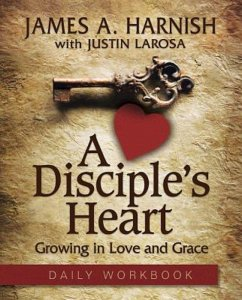 A Disciple's Heart Daily Workbook (eBook, ePUB)