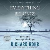 Everything Belongs - The Gift of Contemplative Prayer (Unabridged) (MP3-Download)