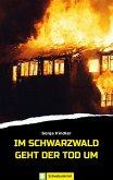 Im Schwarzwald geht der Tod um (eBook, ePUB)