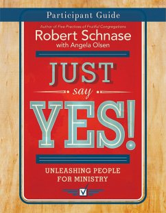 Just Say Yes! Participant Guide (eBook, ePUB)