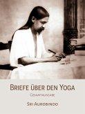 Briefe über den Yoga (eBook, ePUB)
