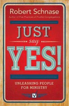Just Say Yes! (eBook, ePUB)
