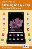 Das Praxisbuch Samsung Galaxy Z Flip - Anleitung für Einsteiger (eBook, PDF)