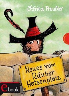 Neues vom Räuber Hotzenplotz (eBook, ePUB) - Preußler, Otfried