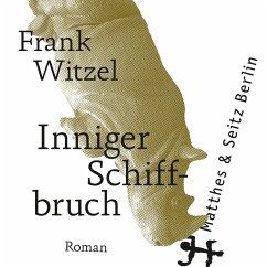 Inniger Schiffbruch (MP3-Download) - Witzel, Frank