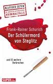 Der Schülermord von Steglitz (eBook, ePUB)